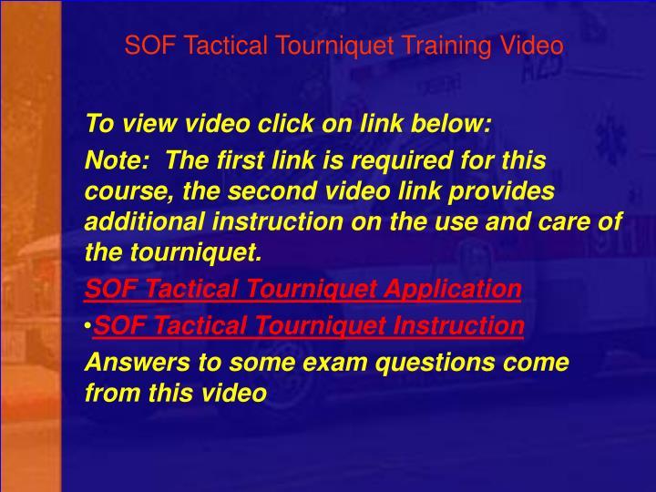 SOF Tactical Tourniquet Training Video