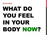 what do you feel in your body now
