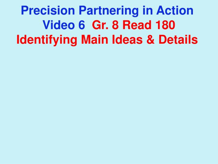 Precision Partnering in Action
