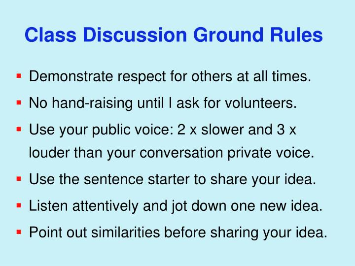 Class Discussion Ground Rules