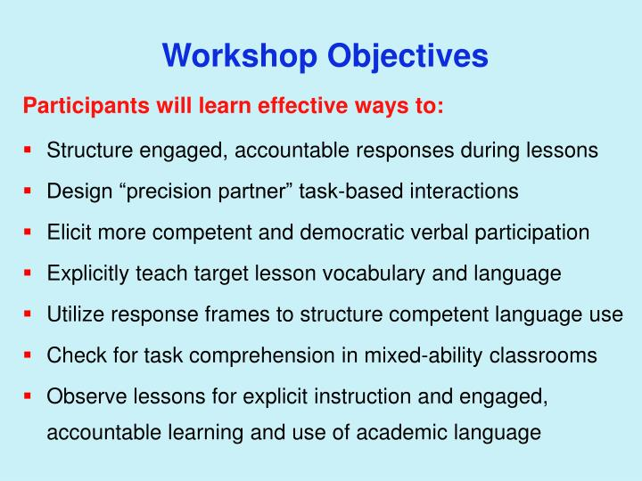Participants will learn effective ways to: