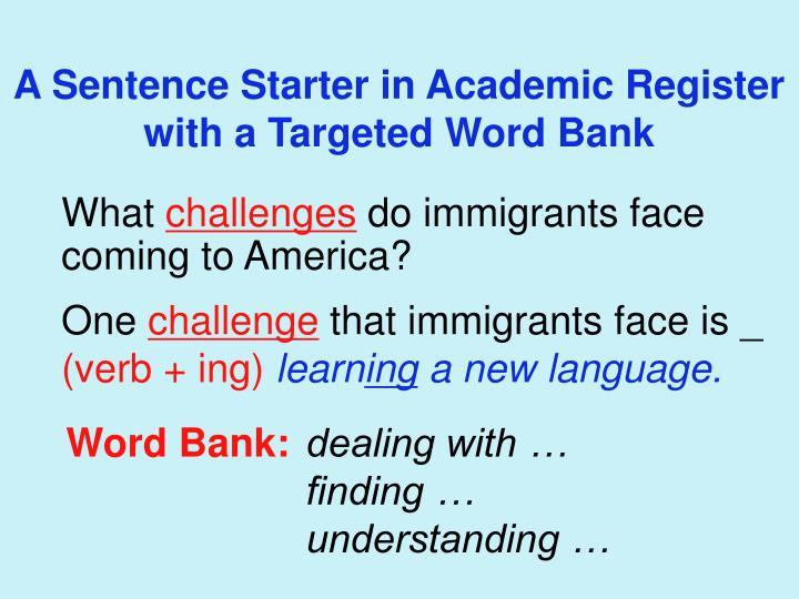 A Sentence Starter in Academic Register