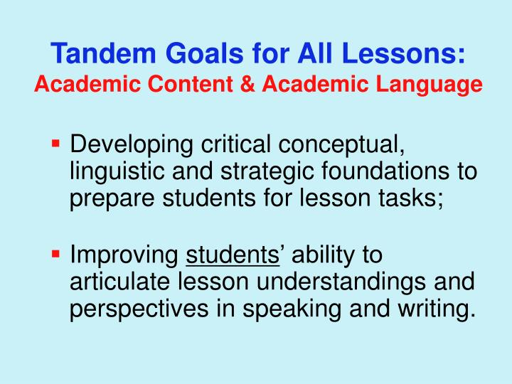 Tandem Goals for All Lessons: