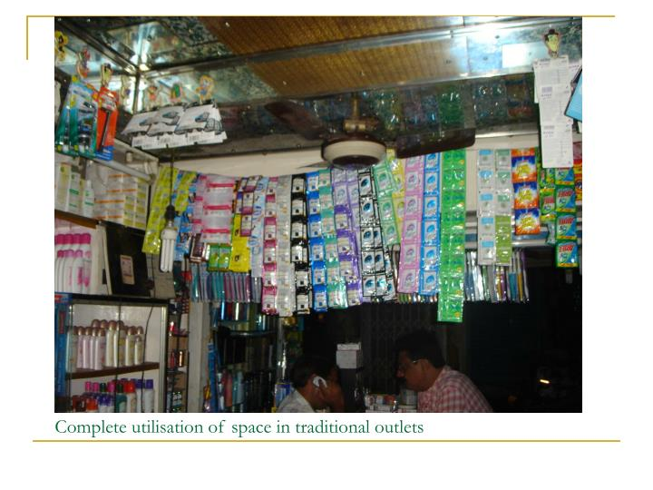 Complete utilisation of space in traditional outlets