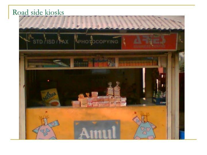 Road side kiosks