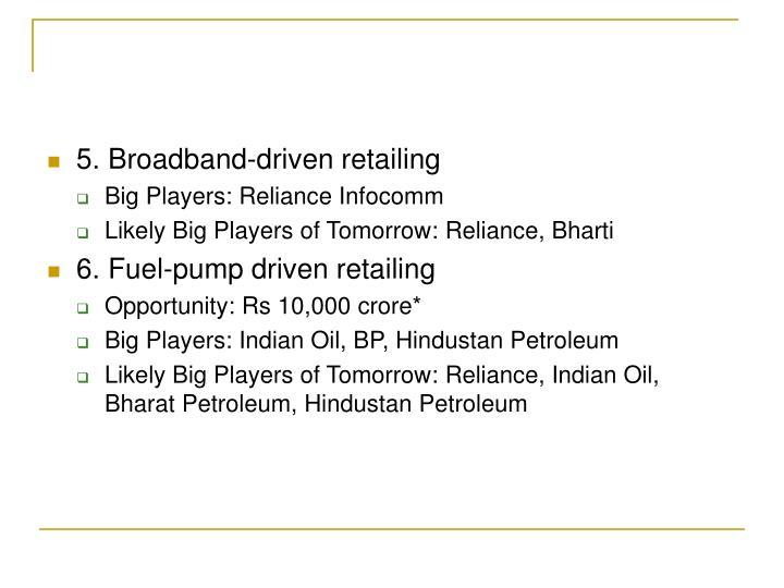 5. Broadband-driven retailing