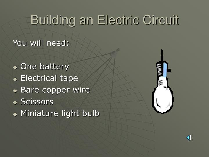 Building an Electric Circuit