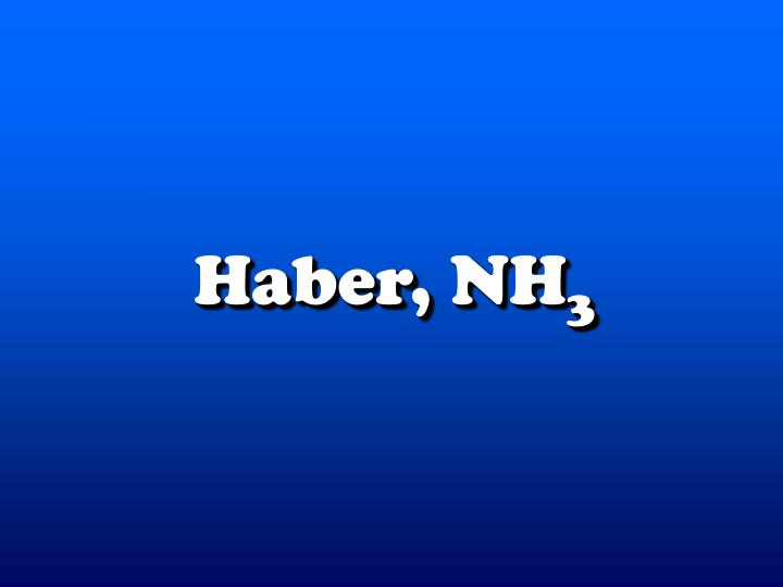 Haber, N