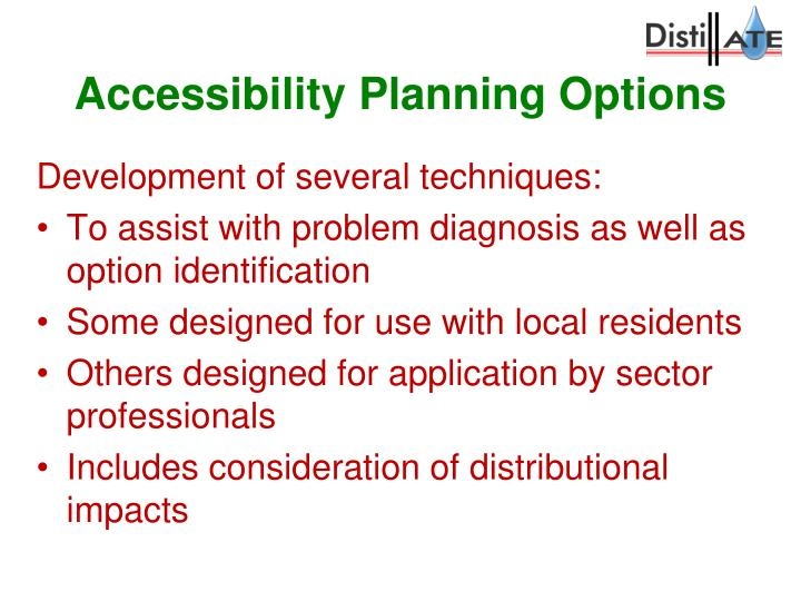 Accessibility Planning Options
