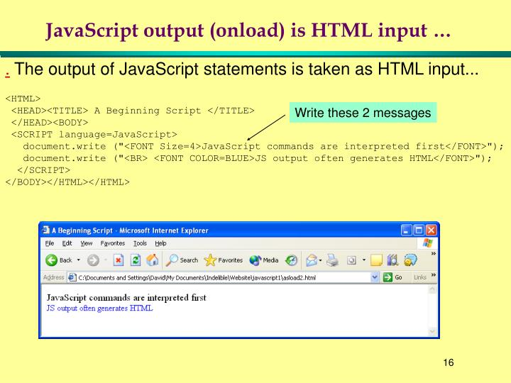 JavaScript output (onload) is HTML input …