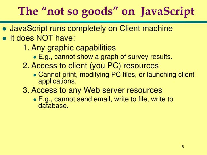 "The ""not so goods"" on  JavaScript"
