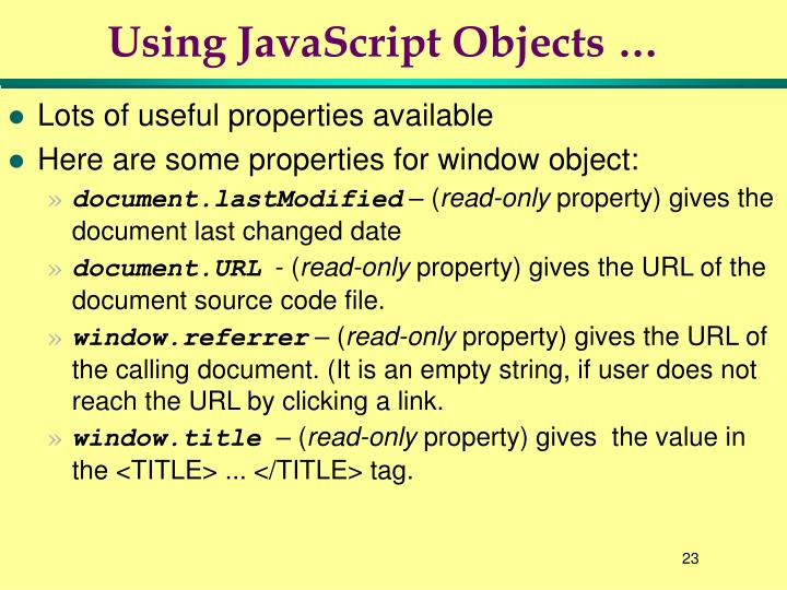 Using JavaScript Objects …