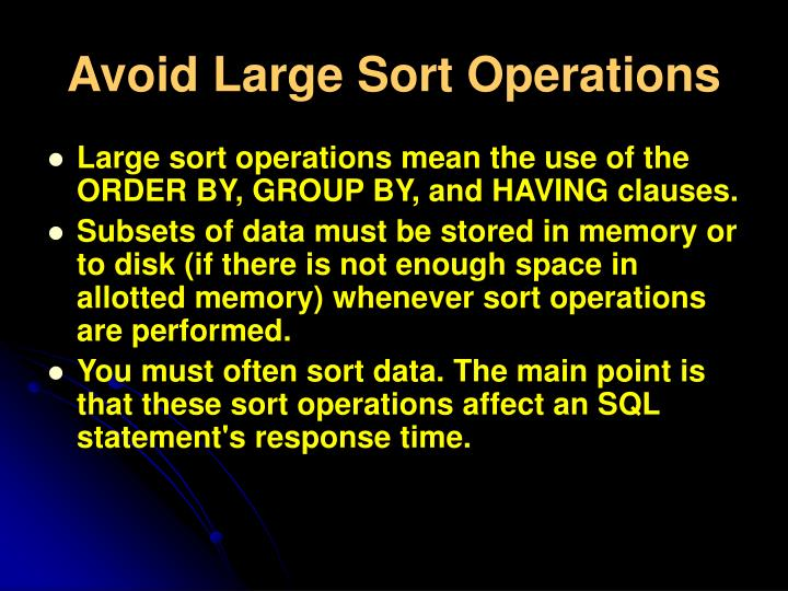 Avoid Large Sort Operations