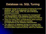database vs sql tuning