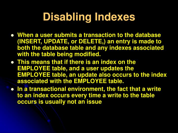 Disabling Indexes