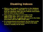disabling indexes