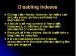 disabling indexes1