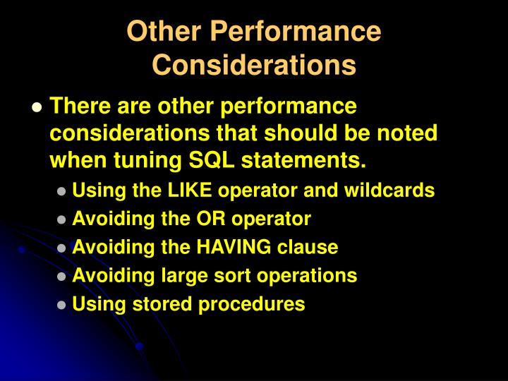 Other Performance Considerations