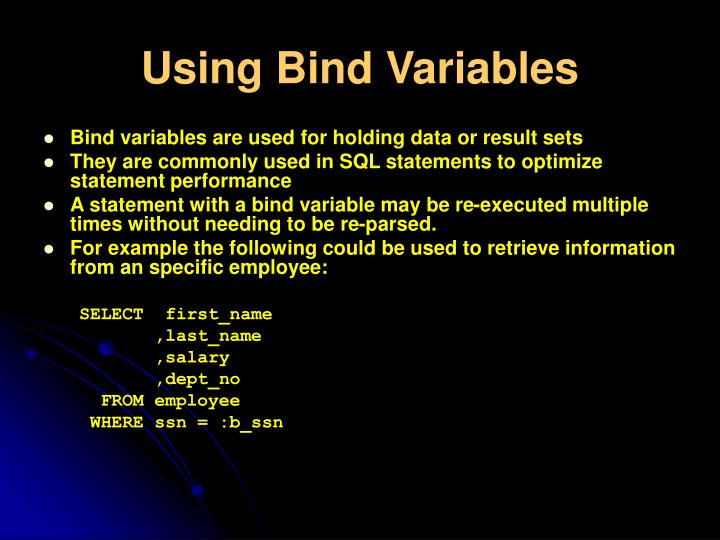 Using Bind Variables