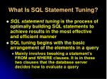 what is sql statement tuning
