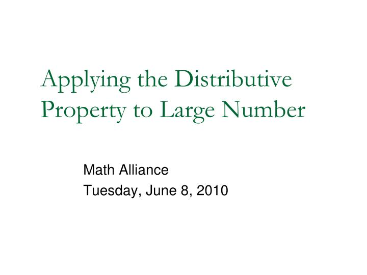 Applying the Distributive Property to Large Number