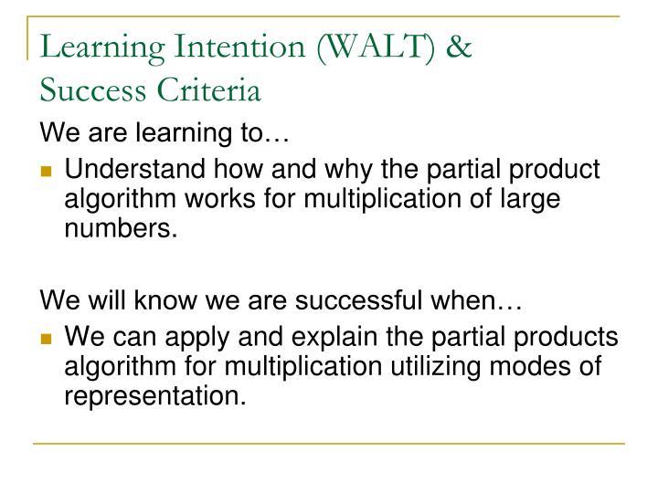 Learning Intention (WALT) &