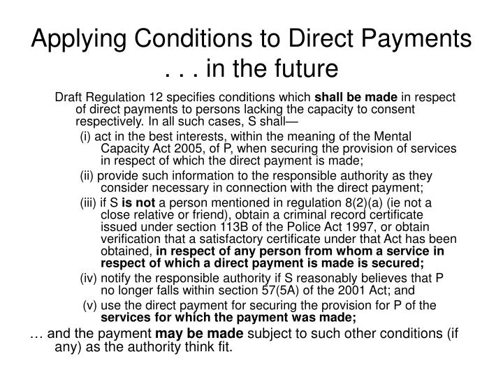 Applying Conditions to Direct Payments . . . in the future