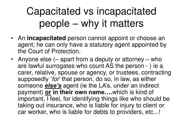 Capacitated vs incapacitated people – why it matters