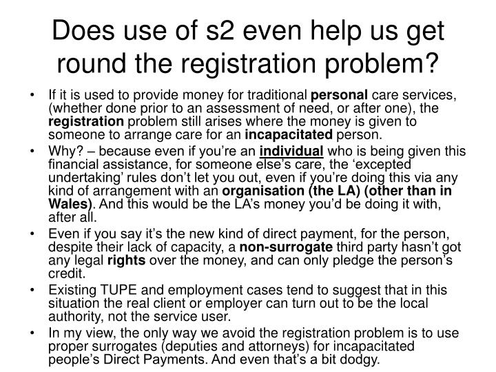 Does use of s2 even help us get round the registration problem?