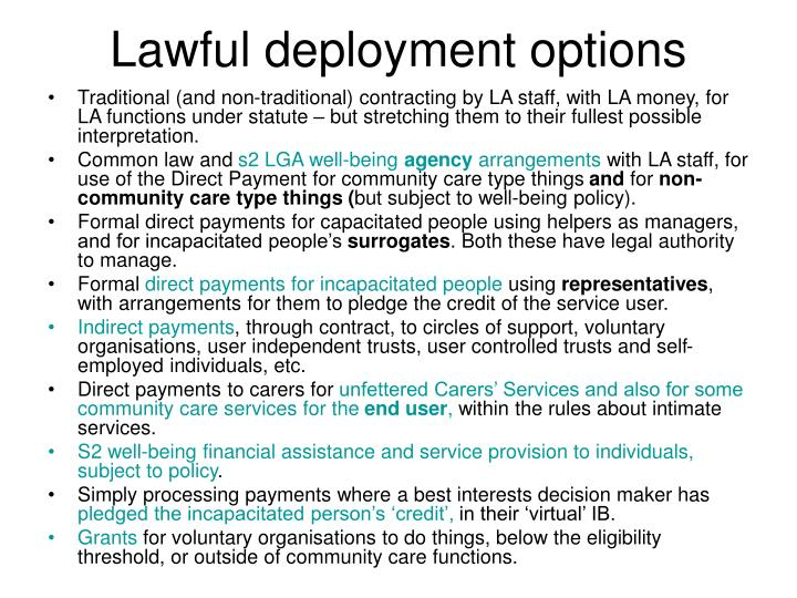 Lawful deployment options