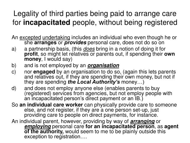 Legality of third parties being paid to arrange care for