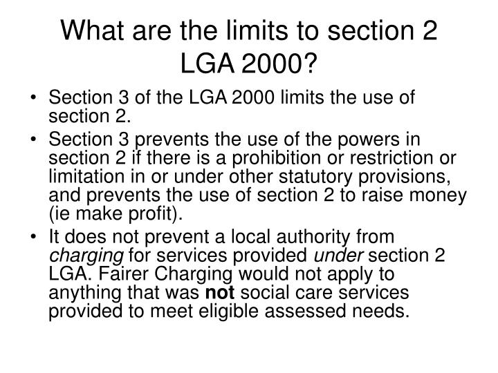 What are the limits to section 2 LGA 2000?