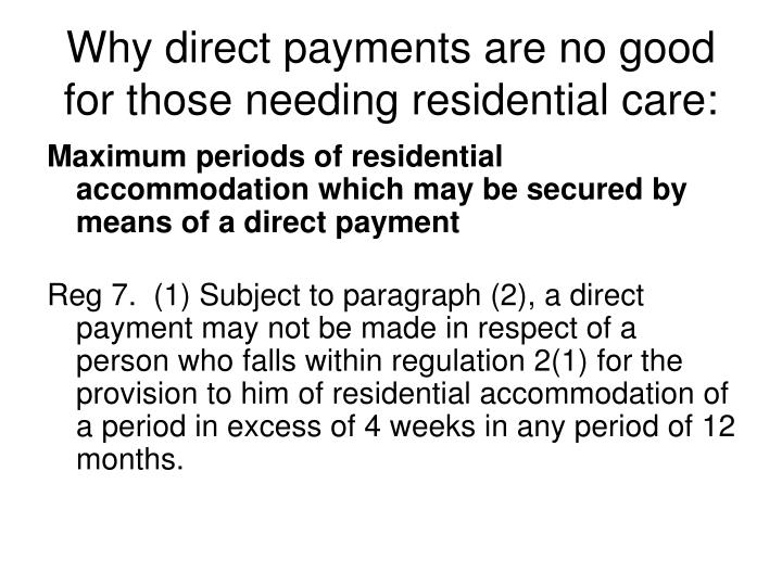 Why direct payments are no good for those needing residential care:
