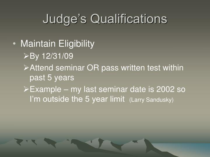 Judge's Qualifications