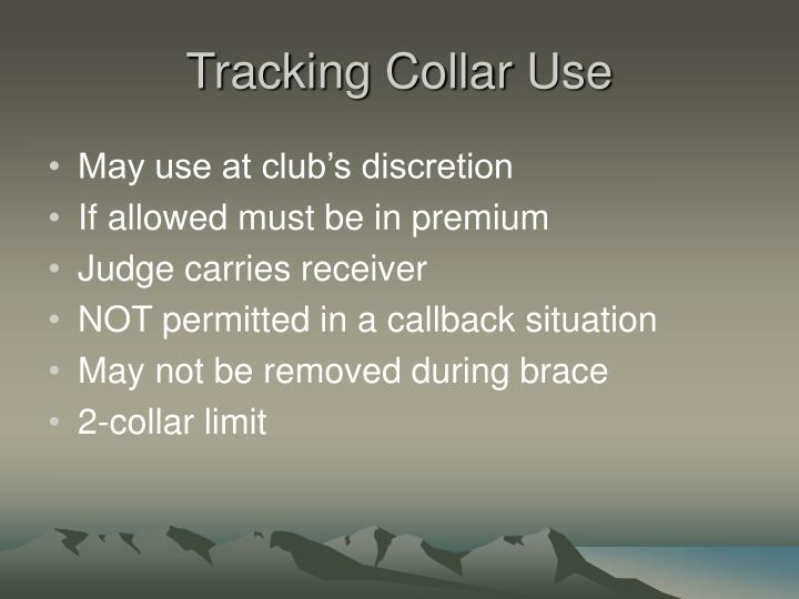 Tracking Collar Use