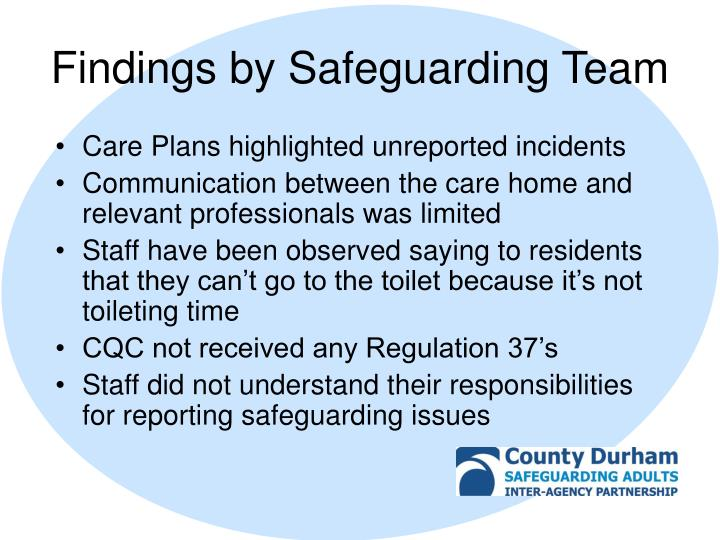 Findings by Safeguarding Team