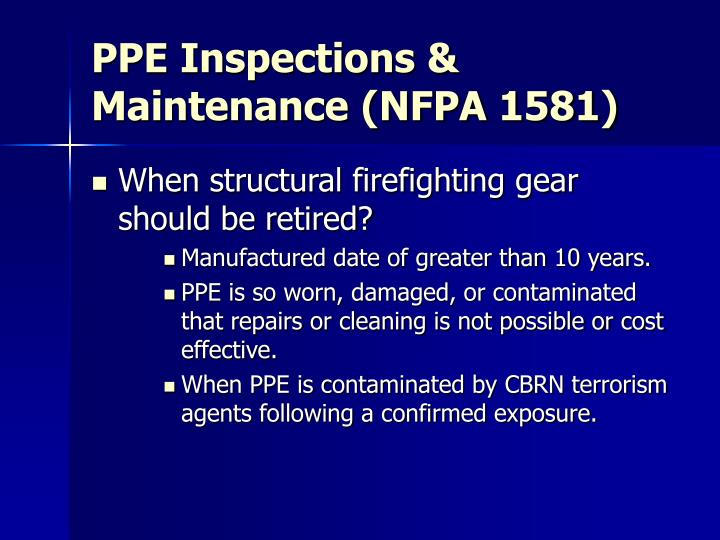 PPE Inspections & Maintenance (NFPA 1581)