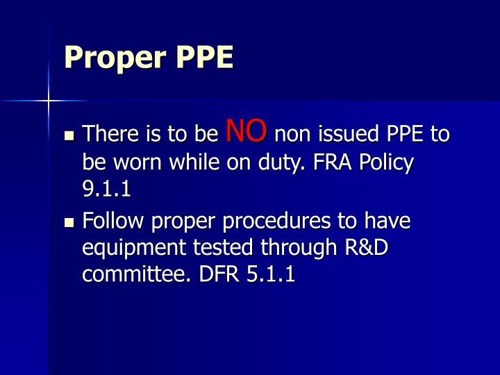 Proper PPE
