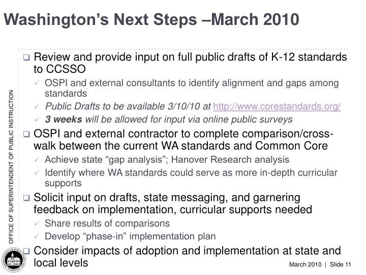 Washington's Next Steps –March 2010