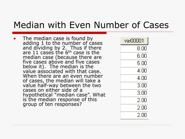 Median with Even Number of Cases