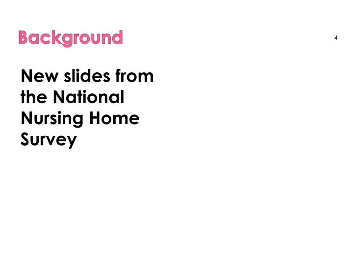 New slides from the National Nursing Home Survey