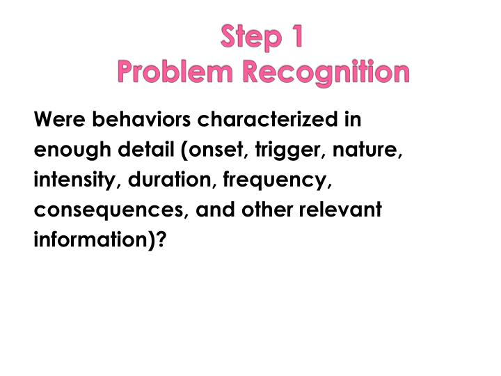 Were behaviors characterized in