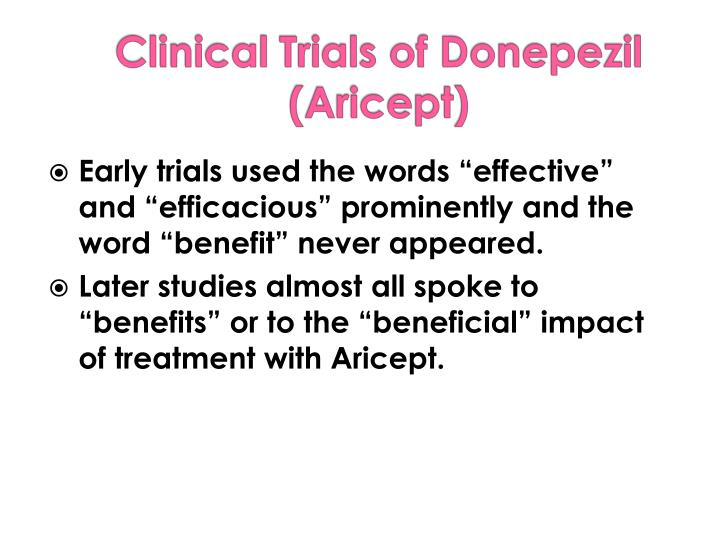 "Early trials used the words ""effective""  and ""efficacious"" prominently and the word ""benefit"" never appeared."