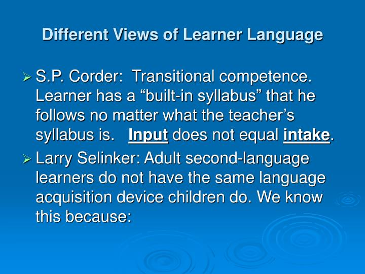 Different Views of Learner Language