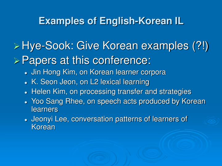 Examples of English-Korean IL