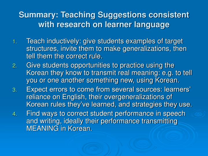 Summary: Teaching Suggestions consistent with research on learner language