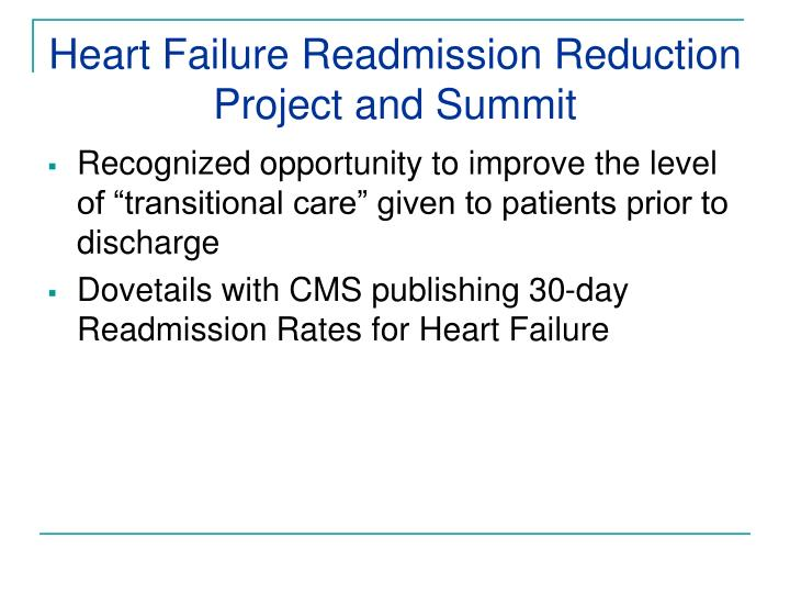 Heart Failure Readmission Reduction Project and Summit