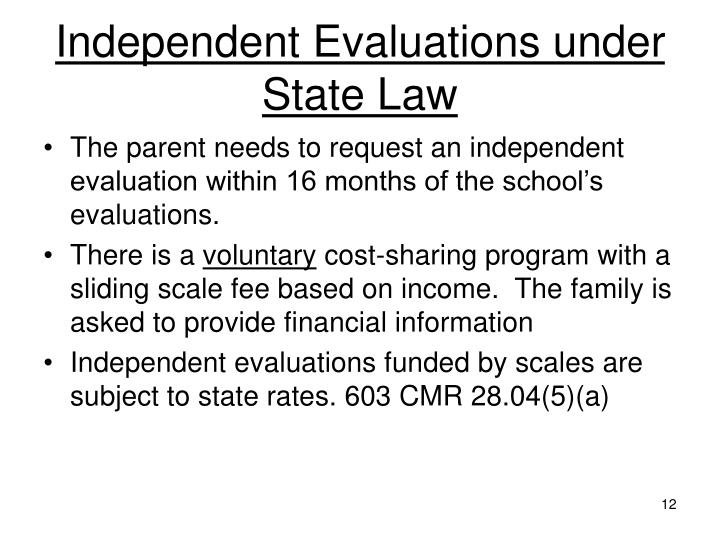Independent Evaluations under State Law