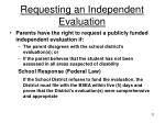 requesting an independent evaluation