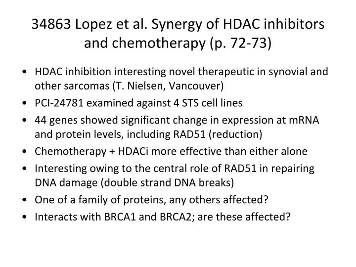 34863 Lopez et al. Synergy of HDAC inhibitors and chemotherapy (p. 72-73)